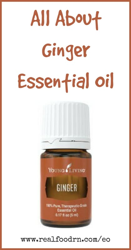Ginger Essential Oil | Real Food RN