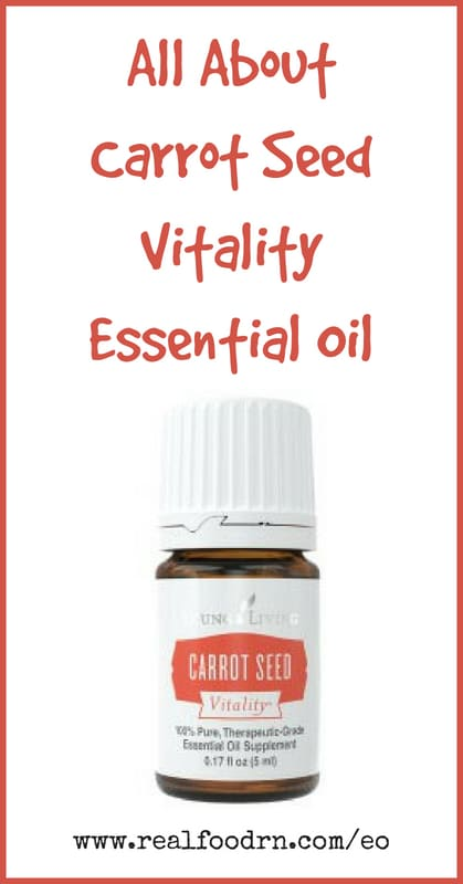 Carrot Seed Vitality Essential Oil | Real Food RN