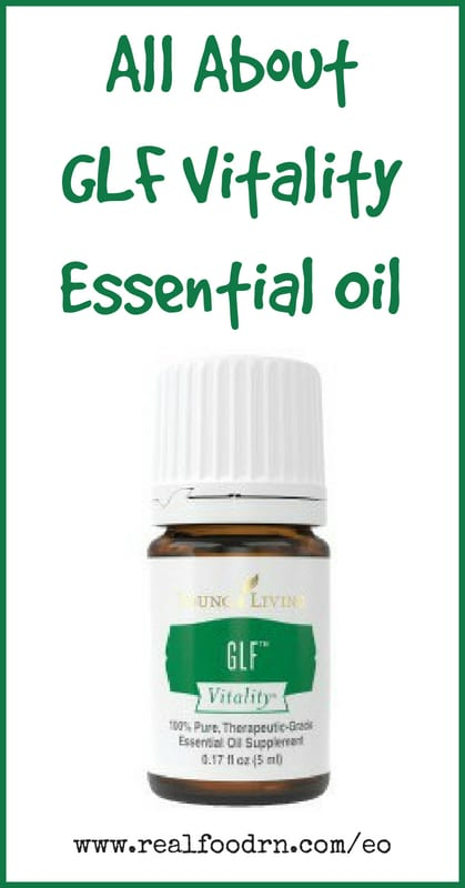 GLF Vitality Essential Oil | Real Food RN