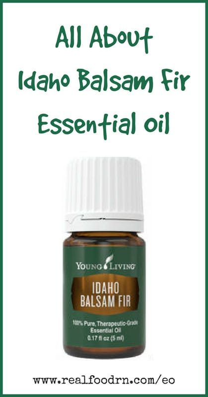 Idaho Balsam Fir Essential Oil | Real Food RN