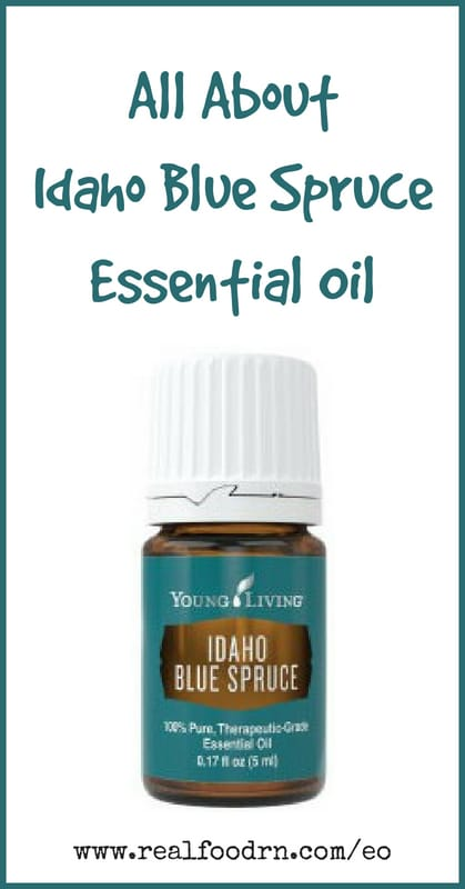 Idaho Blue Spruce Essential Oil | Real Food RN