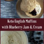 Keto English Muffins with Blueberry Jam & Cream | Real Food RN