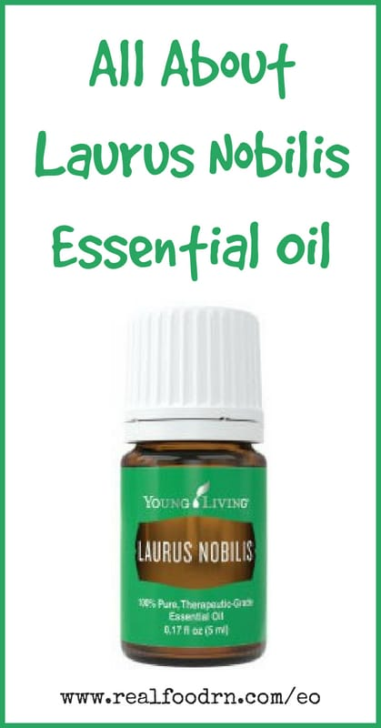 Laurus Nobilis Essential Oil | Real Food RN