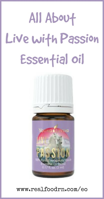 Live with Passion Essential Oil | Real Food RN