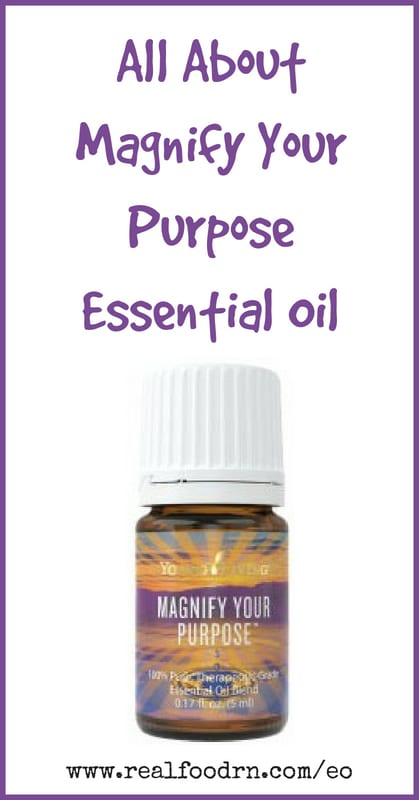 Magnify Your Purpose Essential Oil | Real Food RN