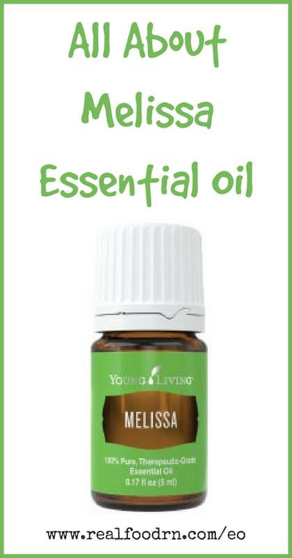 Melissa Essential Oil | Real Food RN