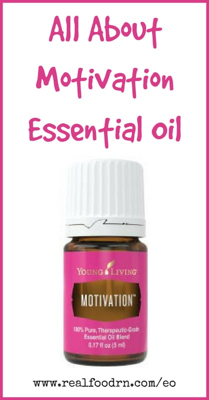 Motivation Essential Oil | Real Food RN