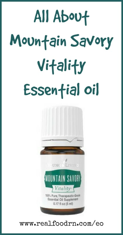 Mountain Savory Vitality Essential Oil | Real Food RN