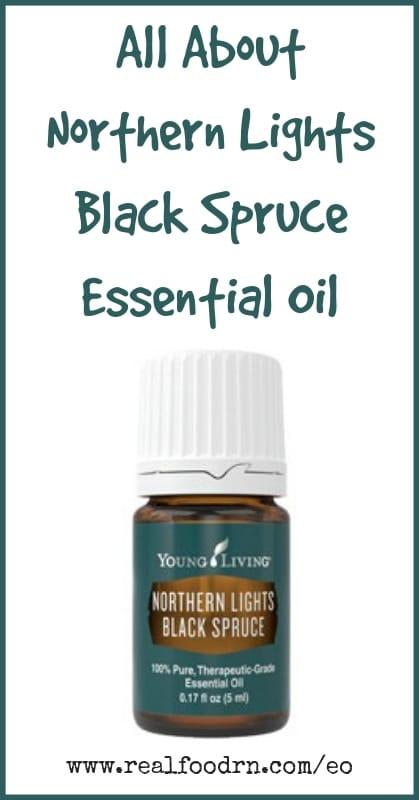 Northern Lights Black Spruce Essential Oil | Real Food RN