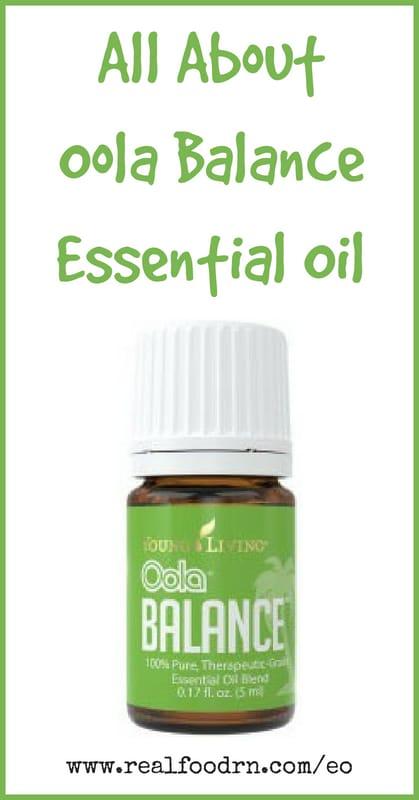 Oola Balance Essential Oil | Real Food RN