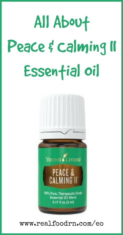 Peace & Calming II Essential Oil | Real Food RN