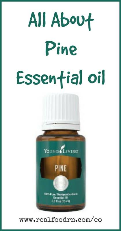Pine Essential Oil | Real Food RN