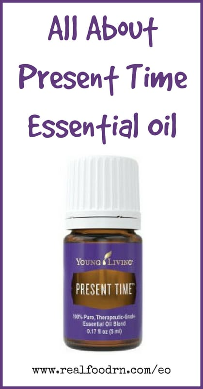 Present Time Essential Oil | Real Food RN