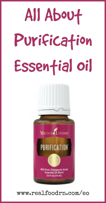 Purification Essential Oil | Real Food RN