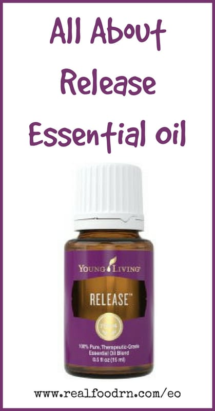 Release Essential Oil | Real Food RN