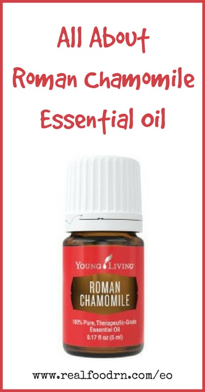Roman Chamomile Essential Oil | Real Food RN