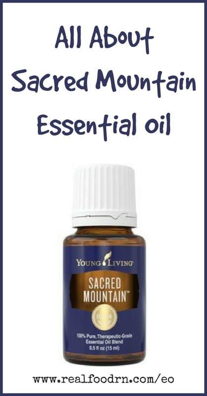 Sacred Mountain Essential Oil | Real Food RN
