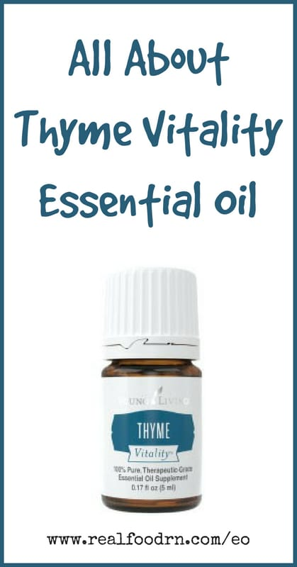 Thyme Vitality Essential Oil | Real Food RN