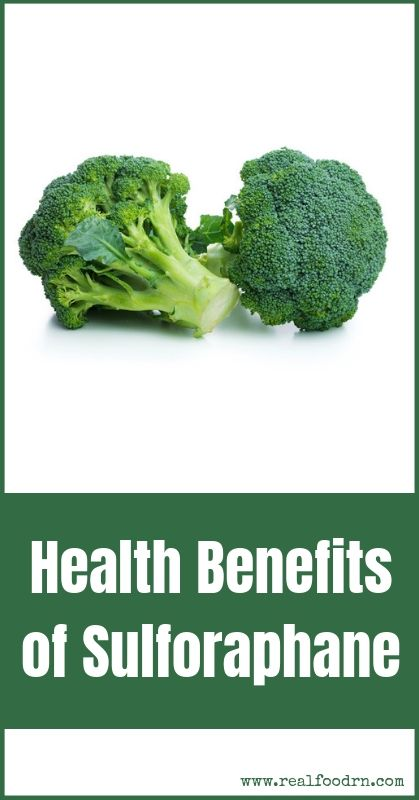 Health Benefits of Sulforaphane   Real Food RN