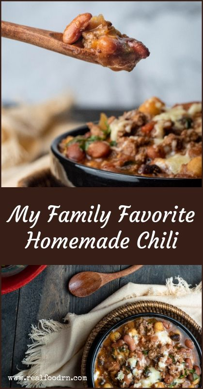 My Family Favorite Homemade Chili Recipe | Real Food RN
