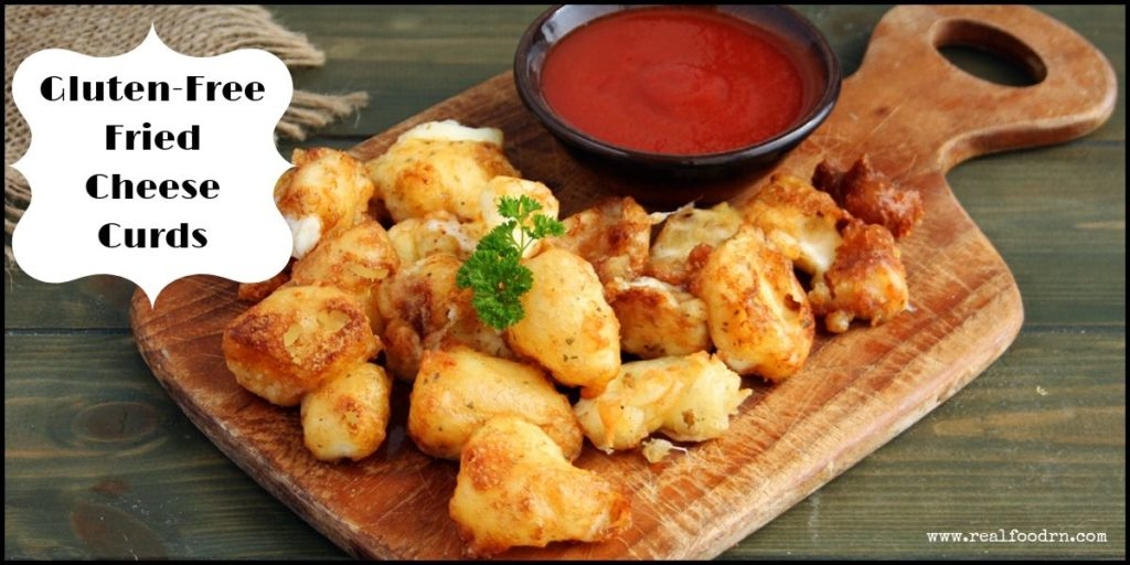 Gluten-Free Fried Cheese Curds | Real Food RN