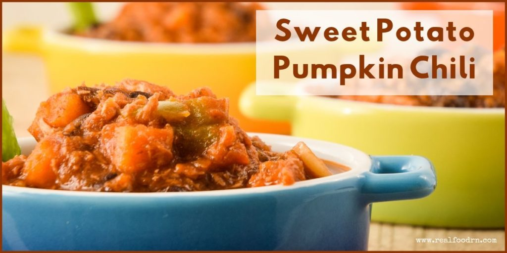 Sweet Potato Pumpkin Chili | Real Food RN
