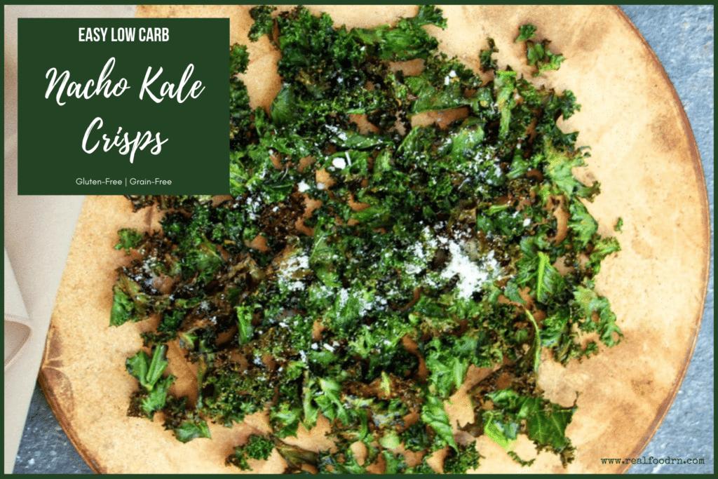 Nacho Kale Crisps   Real Food RN