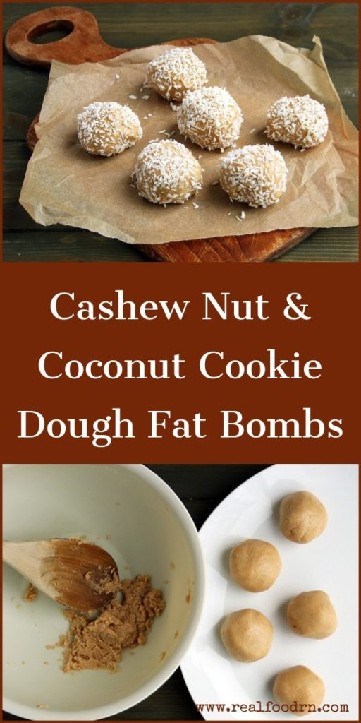 Cashew Nut & Coconut Cookie Dough Fat Bombs | Real Food RN