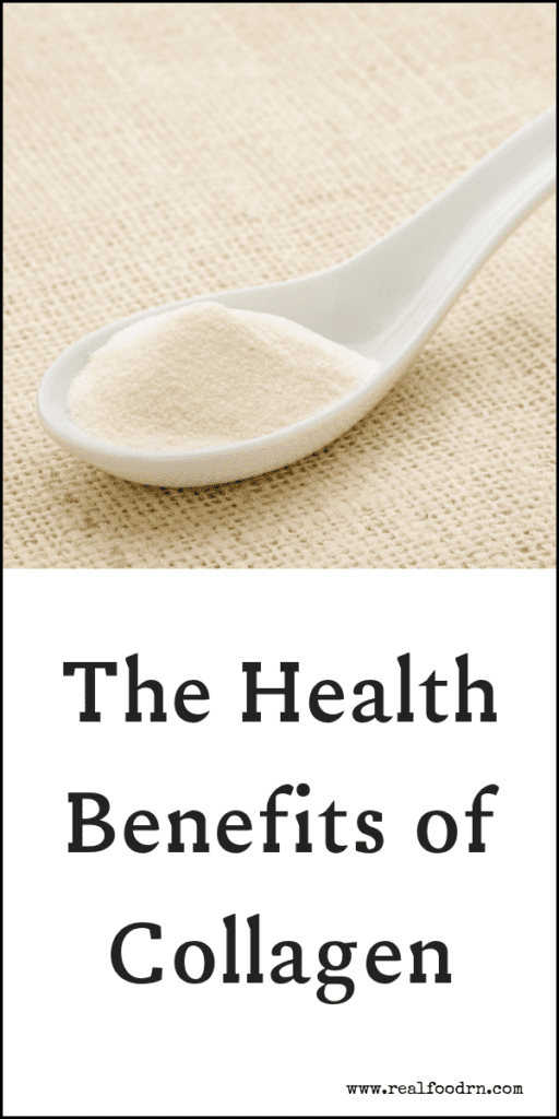 The Health Benefits of Collagen | Real Food RN
