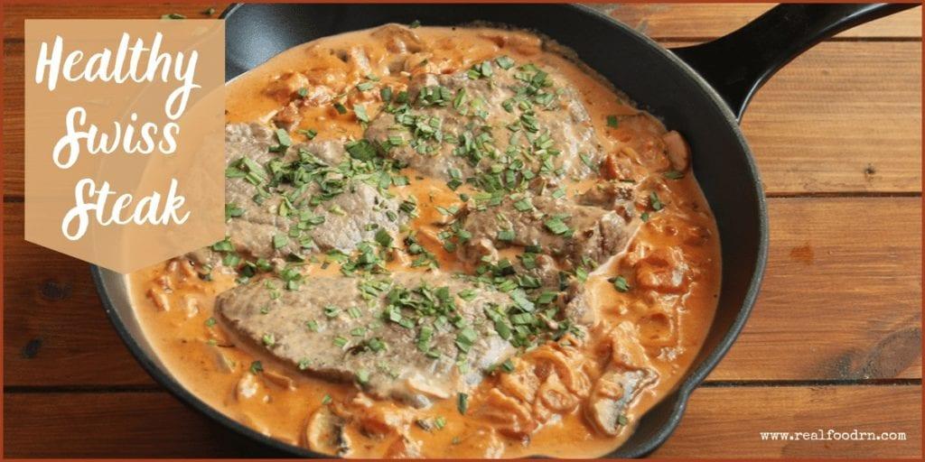 Healthy Swiss Steak | Real Food RN