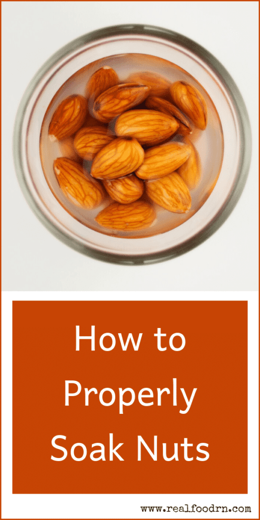 How to Properly Soak Nuts | Real Food RN
