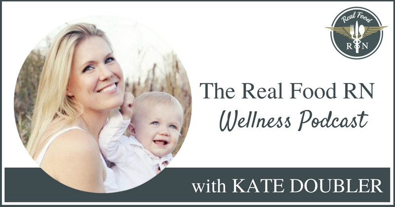 The Real Food RN Wellness Podcast | Real Food RN