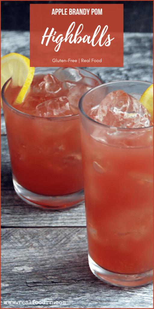Apple Brandy Pom Highball | Real Food RN