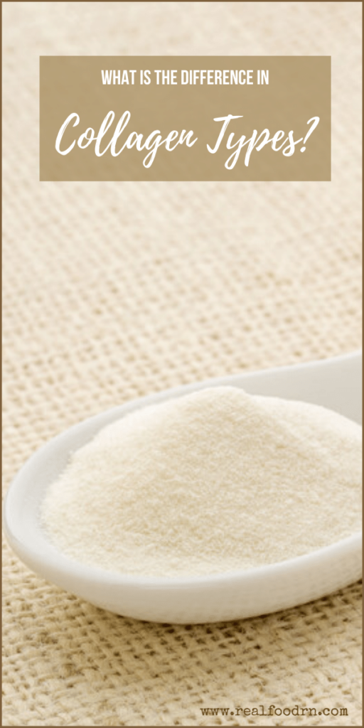 What is the Difference in Collagen Types? | Real Food RN