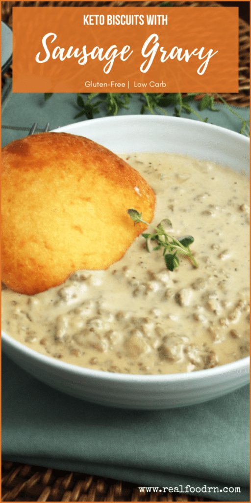 Keto Biscuits with Sausage Gravy | Real Food RN