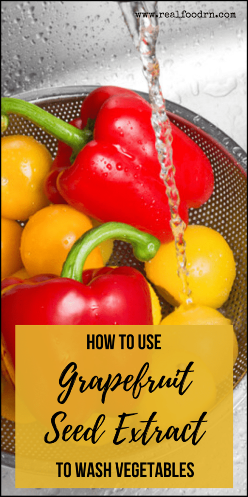 How to Use Grapefruit Seed Extract to Wash Vegetables | Real Food RN