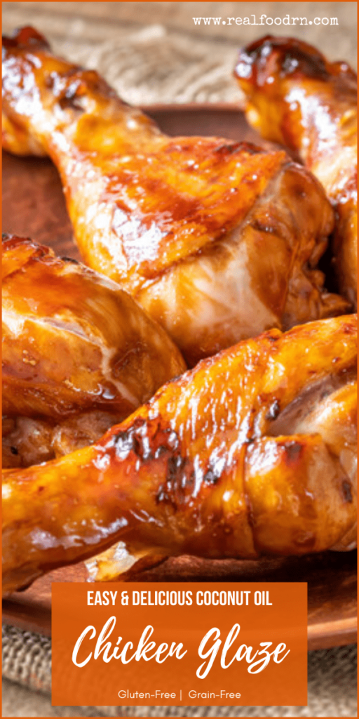 Easy and Delicious Coconut Oil Chicken Glaze | Real Food RN