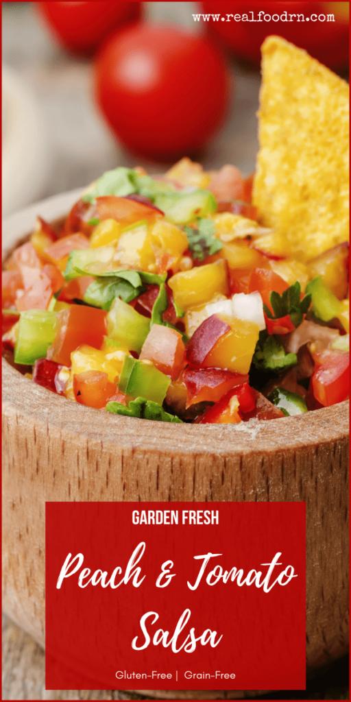 Garden Fresh Peach & Tomato Salsa   Real Food RN