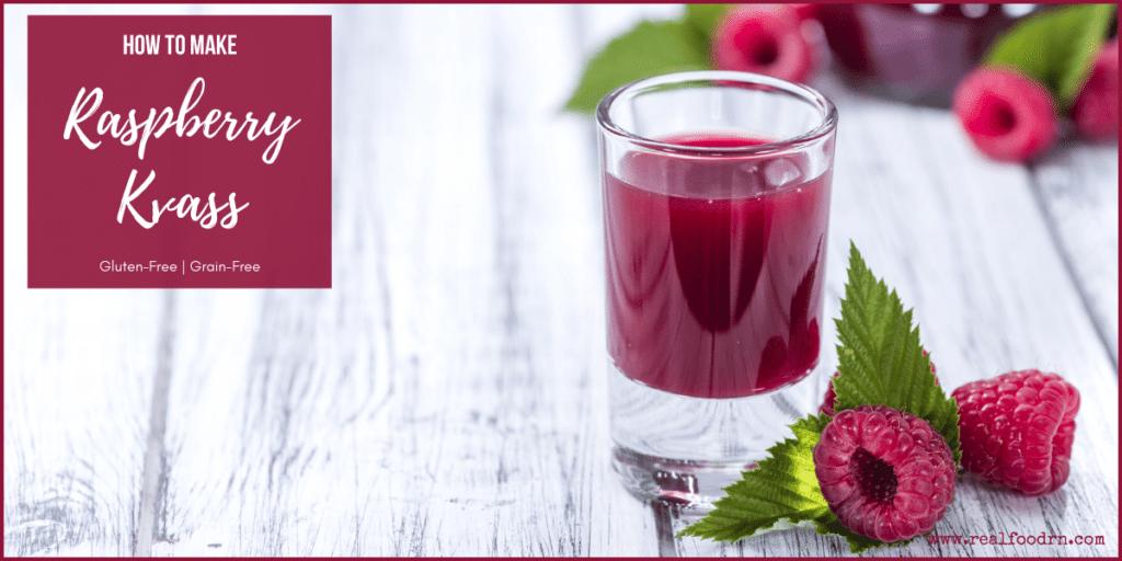 How to Make Raspberry Kvass | Real Food RN