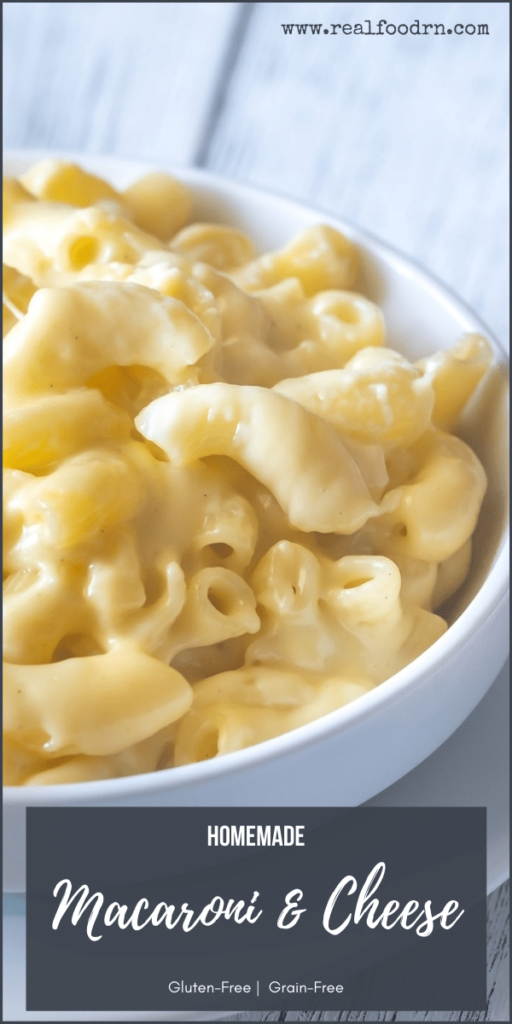 Homemade Gluten-Free Macaroni and Cheese   Real Food RN