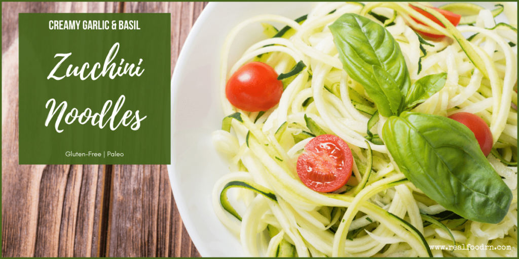 Creamy Garlic & Basil Zucchini Noodles | Real Food RN