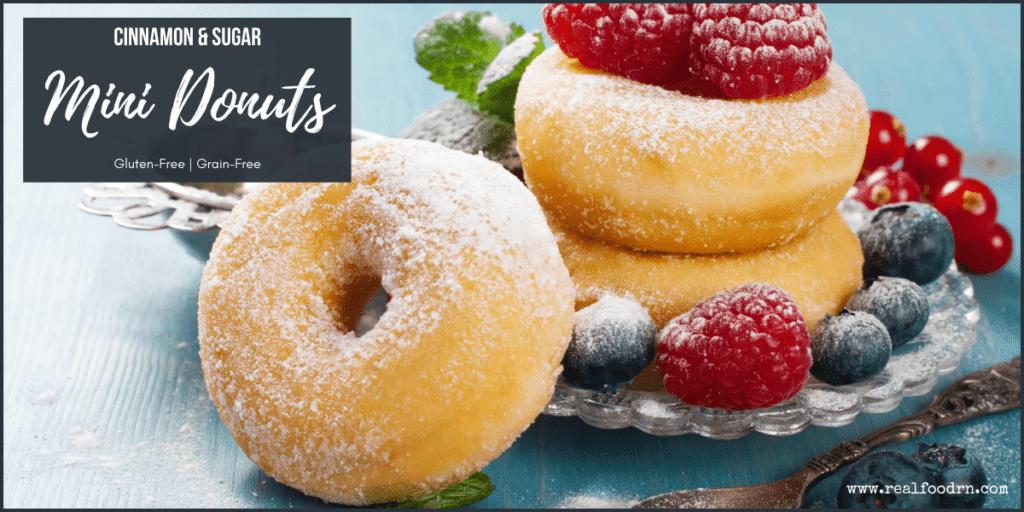 Cinnamon and Sugar Grain-Free Mini Donuts | Real Food RN