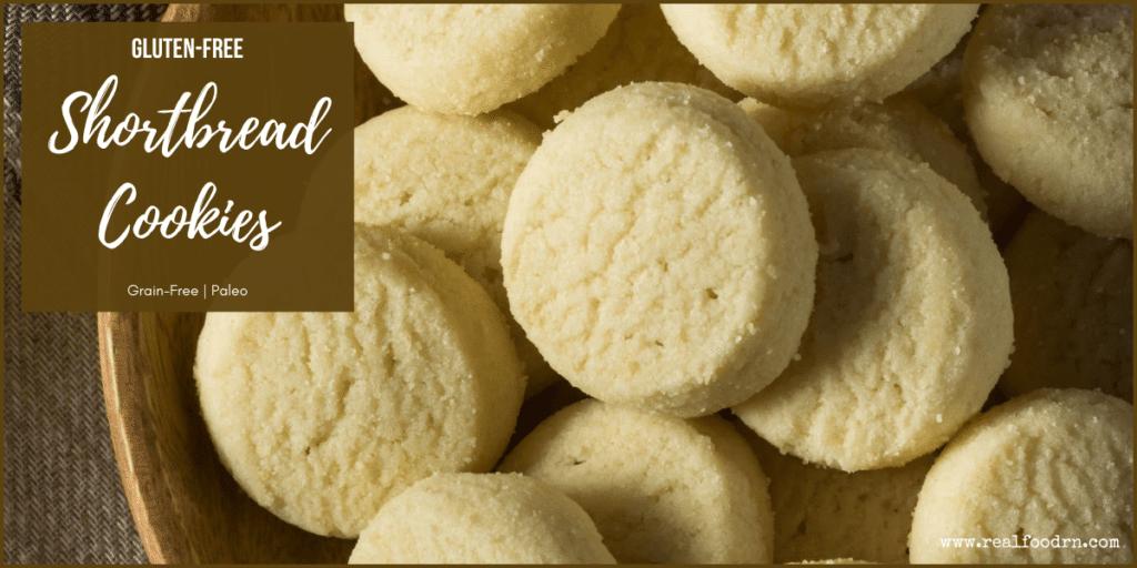 Gluten-Free Shortbread Cookies   Real Food RN