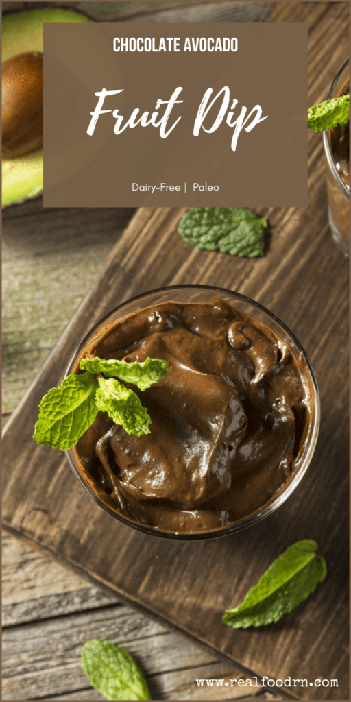 Kid Recipe Favorite: Chocolate Avocado Fruit Dip   Real Food RN