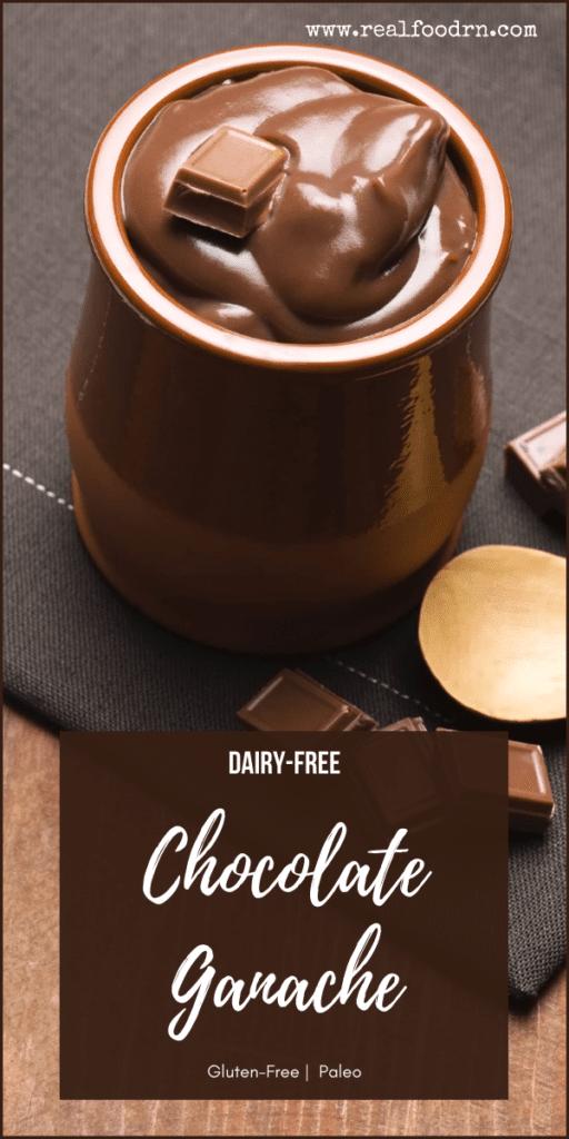 Dairy-Free Chocolate Ganache | Real Food RN