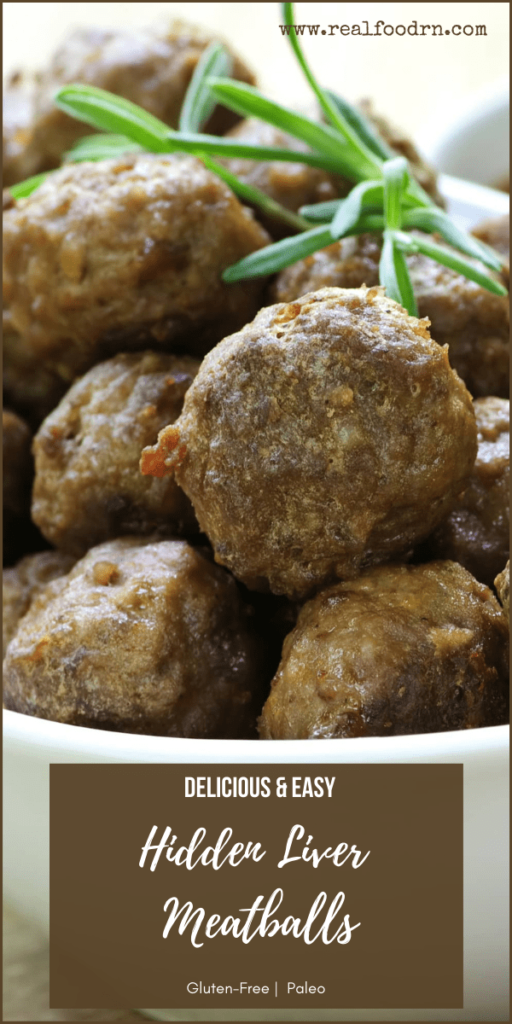 Delicious & Easy Hidden Liver Meatballs   Real Food RN