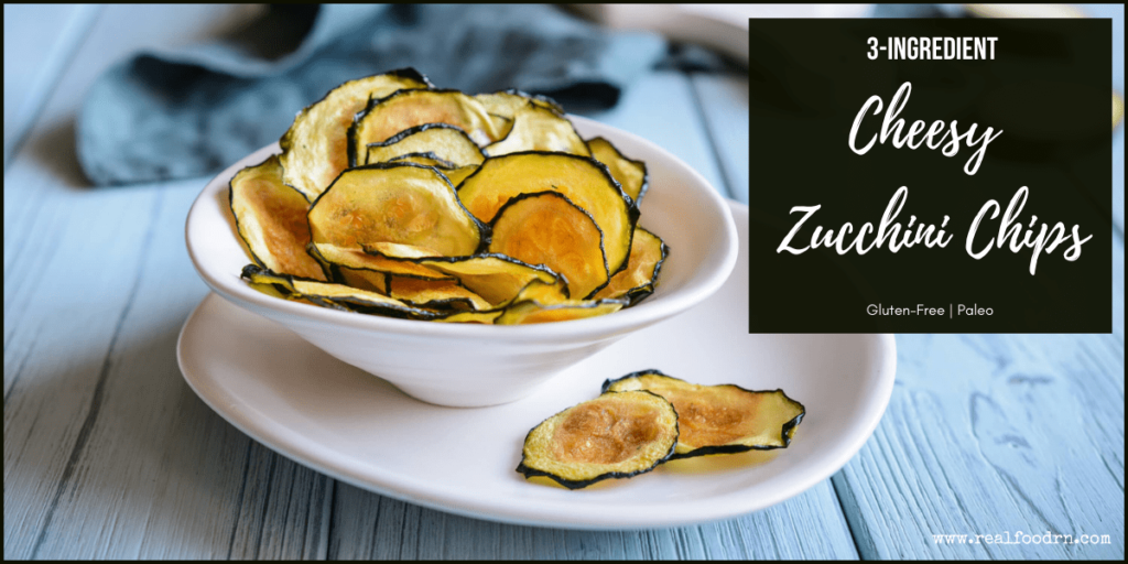 Cheesy Zucchini Chips | Real Food RN
