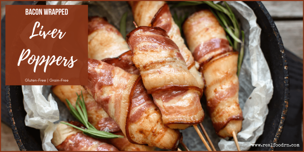 Bacon Wrapped Liver Poppers | Real Food RN