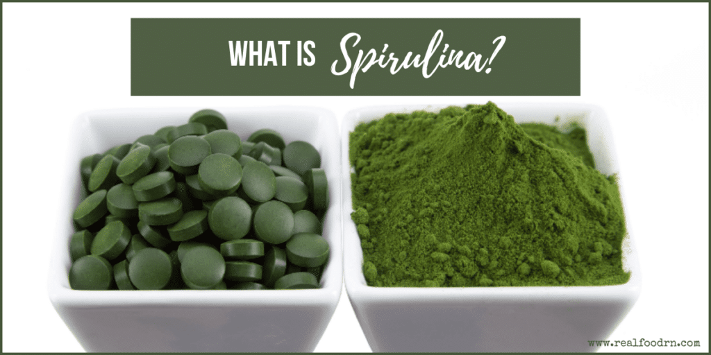 What is Spirulina? | Real Food RN