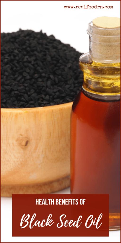 Health Benefits of Black Seed Oil | Real Food RN